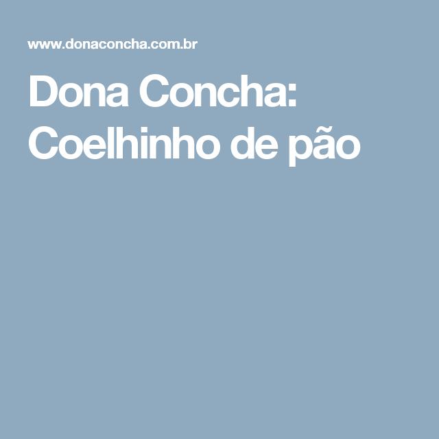 Dona Concha: Coelhinho de pão