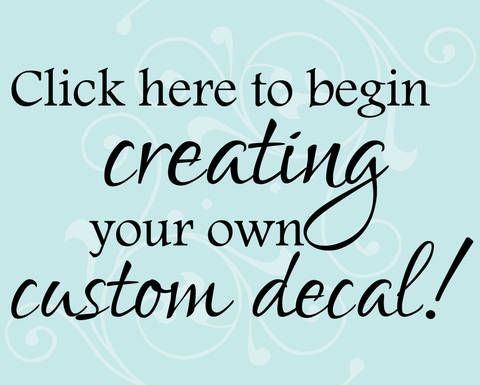 Custom Decals And Custom Stickers To Help Promote Your Business - Custom vinyl decals quotes beginning business