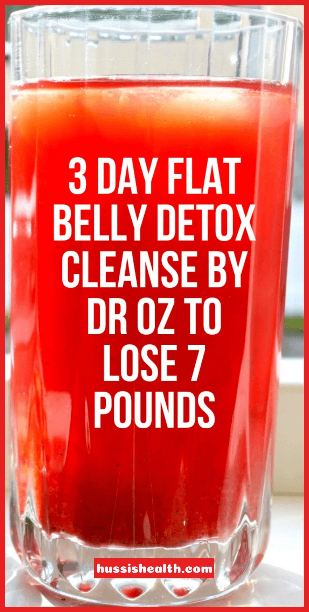 3 Day Flat Belly Detox Cleanse By Dr Oz To Lose 7 Pounds Hussis Detox Drinks Belly Detox Natural Detox