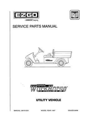 ezgo 28416g01 1997 service parts manual for gas workhorse utility rh pinterest com ezgo workhorse manual pdf ezgo workhorse parts manual