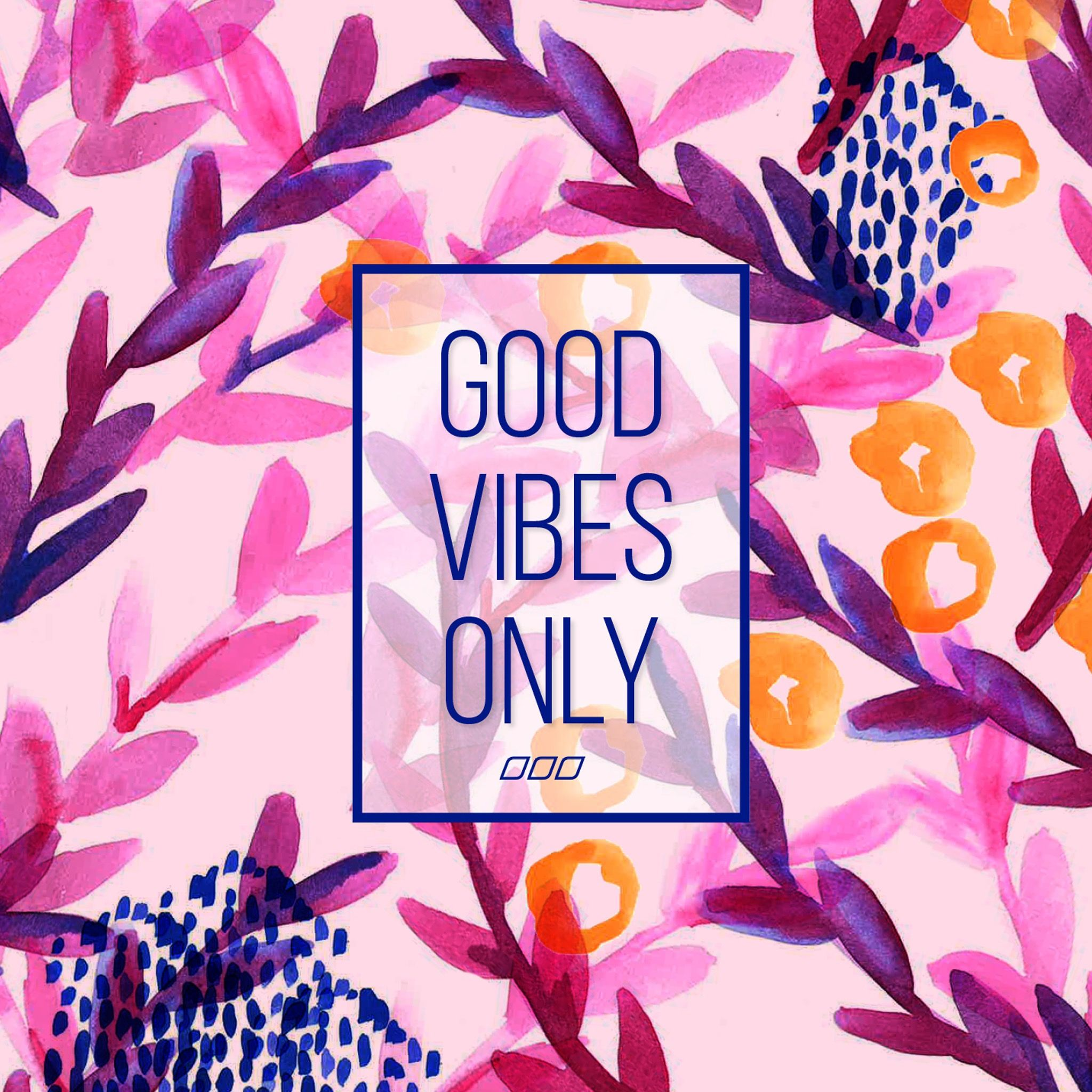 Wallpaper Good vibes only, Vibes