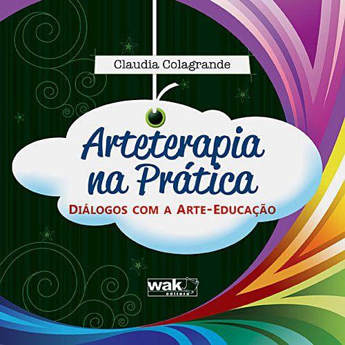 Livro - Arteterapia na Prática: Diálogos com a Arte-Educação