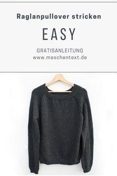Photo of Strickanleitung: EASY Raglanpulli | maschentext.de