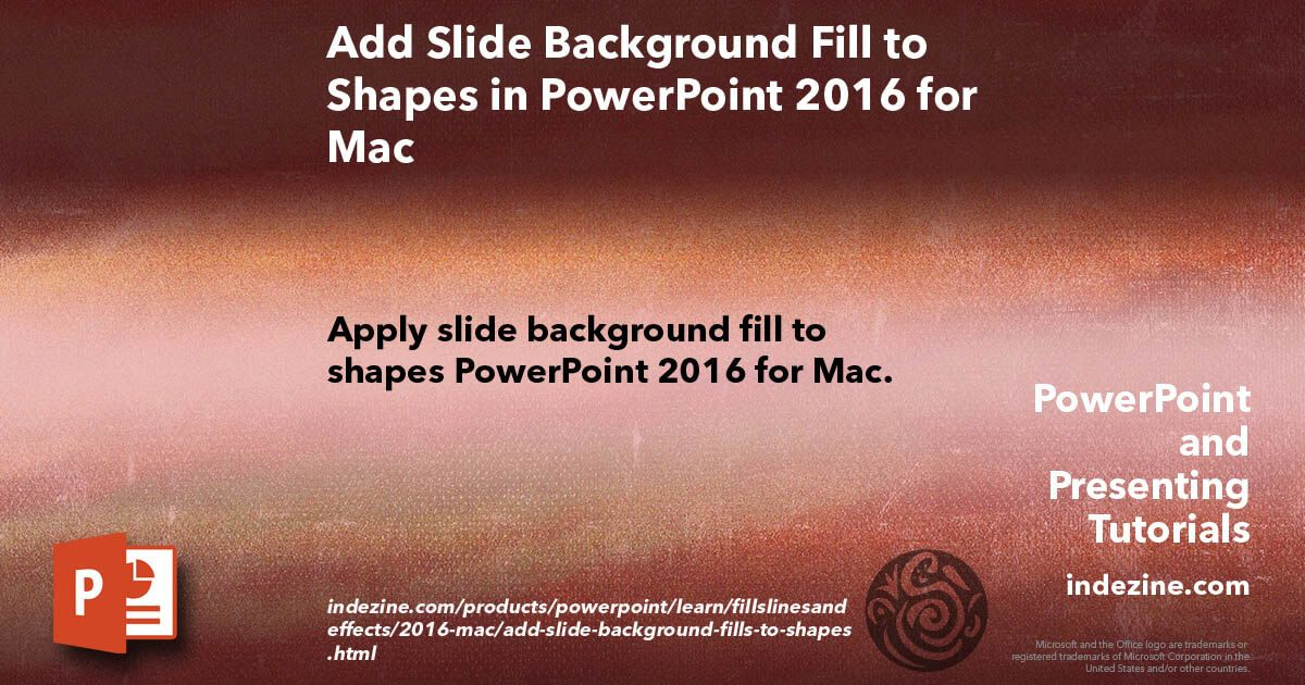 Add Slide Background Fill to Shapes in PowerPoint 2016