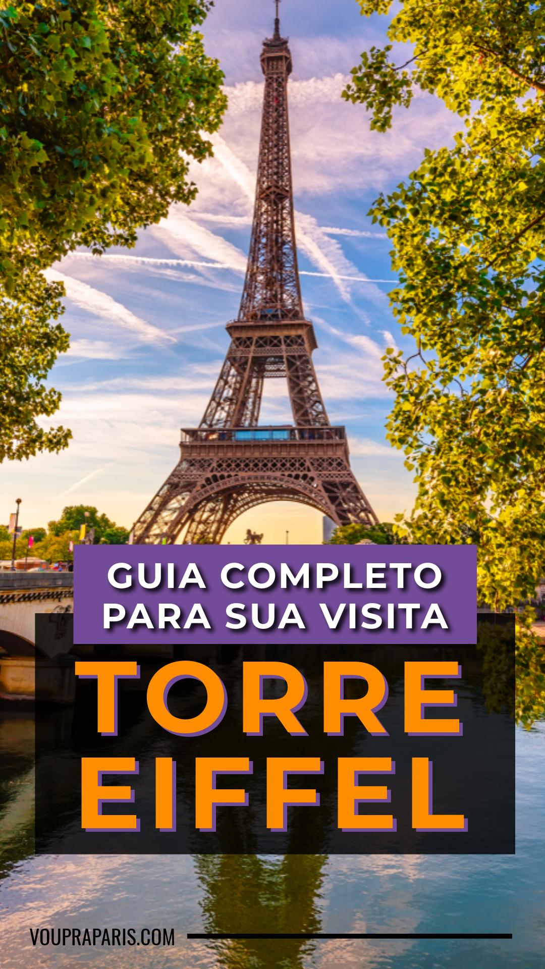 Torre Eiffel | Guia Completo para visita 2020 ⋆ Vou pra