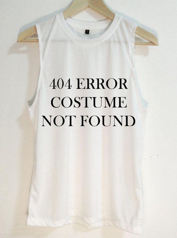 9437c91eaf427 404 Error Costume not found - unisex shirt - Tank top -