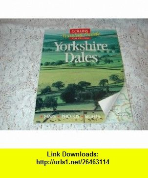 Collins touring guides to the yorkshire dales maps photos sights collins touring guides to the yorkshire dales maps photos sights 9780004361703 colin fandeluxe Image collections