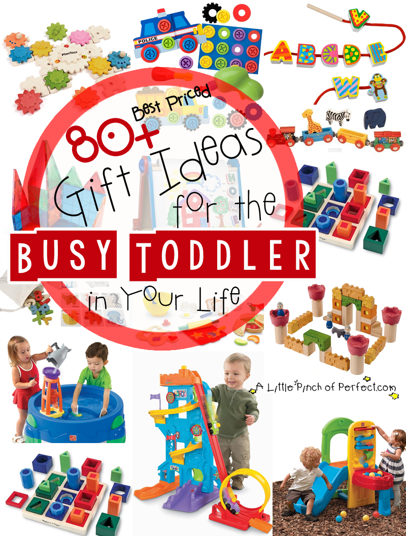 A Little Pinch of Perfect: 80+ Gift Ideas for the Busy Toddler in Your Life-Perfect list for Christmas, Holidays, Birthday...