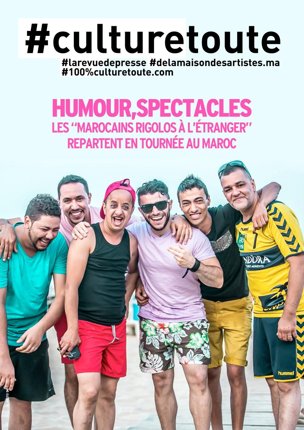 Culturetoute117  La revue de presse du Mardi 2 aout 2016  ➡ En couverture, Les «Marocains rigolos à l'étranger» repartent en…