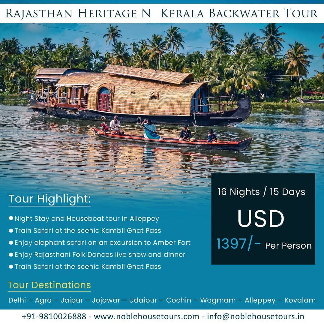 Book now our amazing Rajasthan Heritage and Kerala Backwater Tour at reasonable price and explore the beauty of nature.  #noblehousetours #travel #kerala #adventure #keralabackwaters #keralatourism #india #igersrajasthan #indianheritage #indiaclicks #bestplaces #placestovisit #traveladdict #topdestinations #travelphotography #backwaters #travelgram #keralagram #keralaphotography #keralatourism #incredibleindia #wonderfuldestinations #wanderlust #rajasthan #heritage #heritageindia