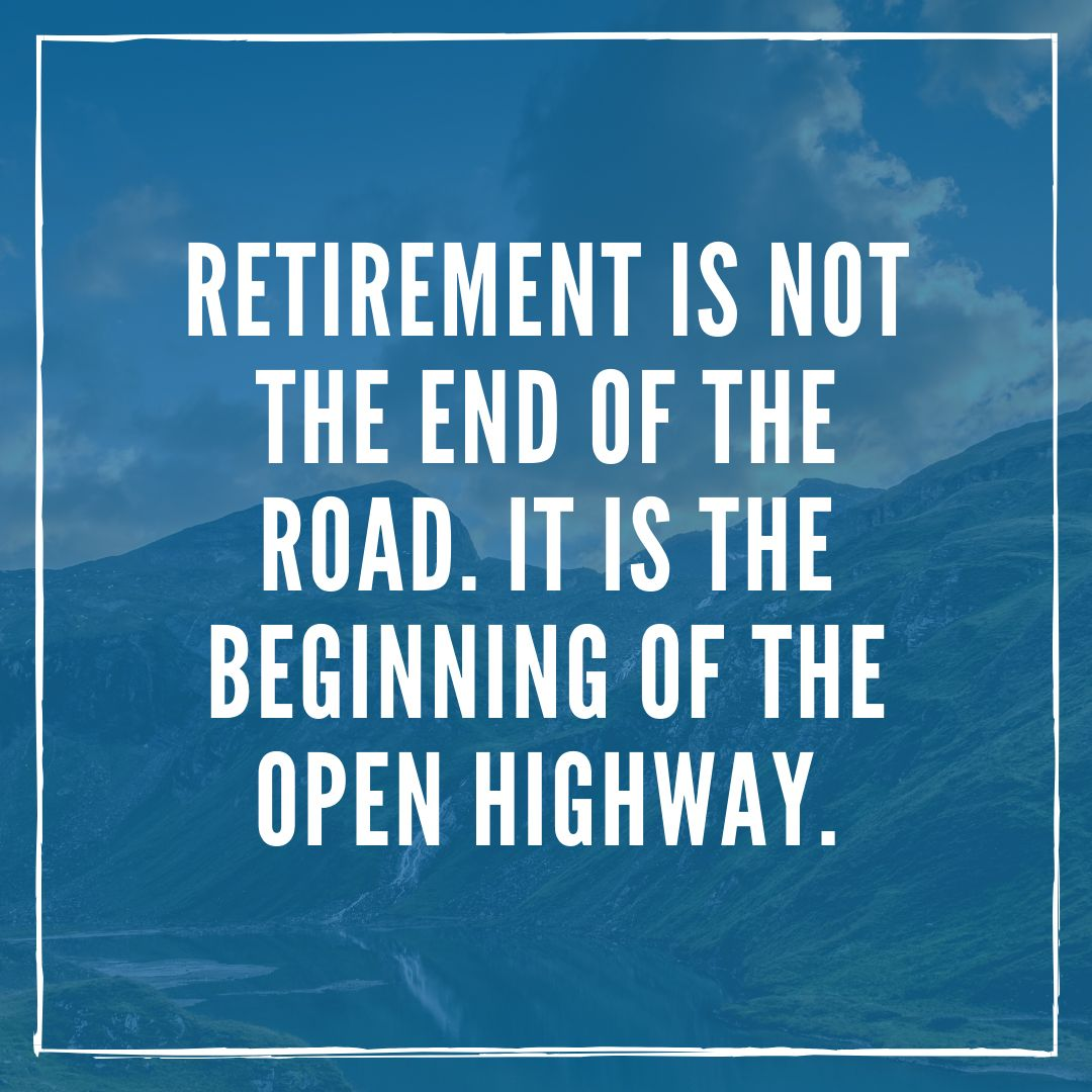 50 Retirement Quotes That Will Resonate With Any Retiree In 2021 Retirement Wishes Quotes Retirement Quotes Funny Retirement Quotes