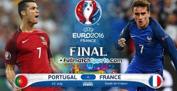 Full Match Portugal Vs France Euro 2016 Final Portugal Vs France France Euro Uefa Euro 2016