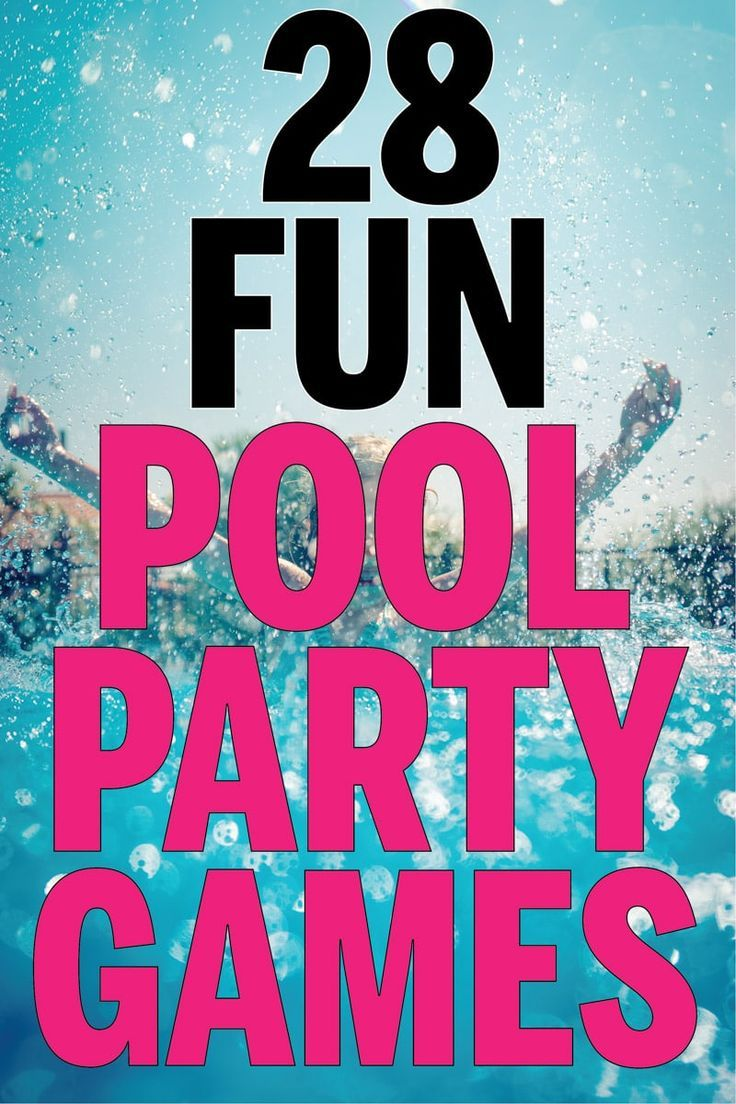 28 Fun Swimming Pool Games For All Ages Pool Party Games Swimming Pool Games Pool Games