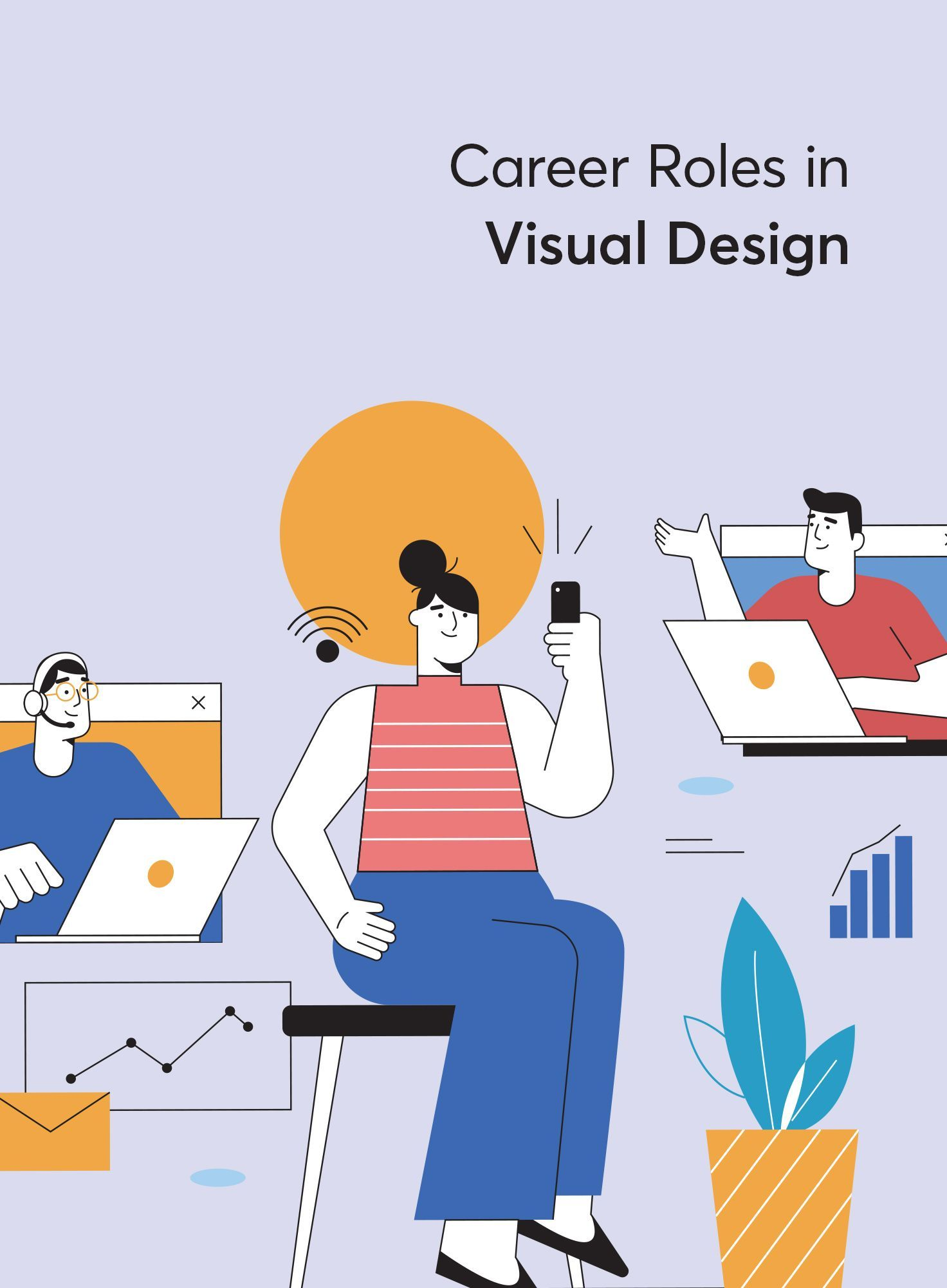 Three InDemand Career Roles to Explore in Visual Design