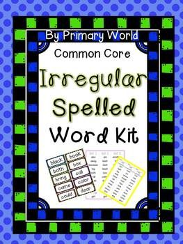 Irregularly Spelled Words Kit Common Core Aligned ...