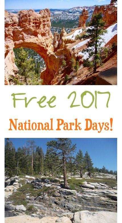 Free National Parks Entrance Days for 2017! Mark your calendars with this list of dates and