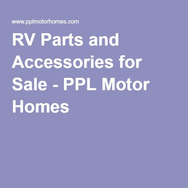 RV Parts And Accessories For Sale