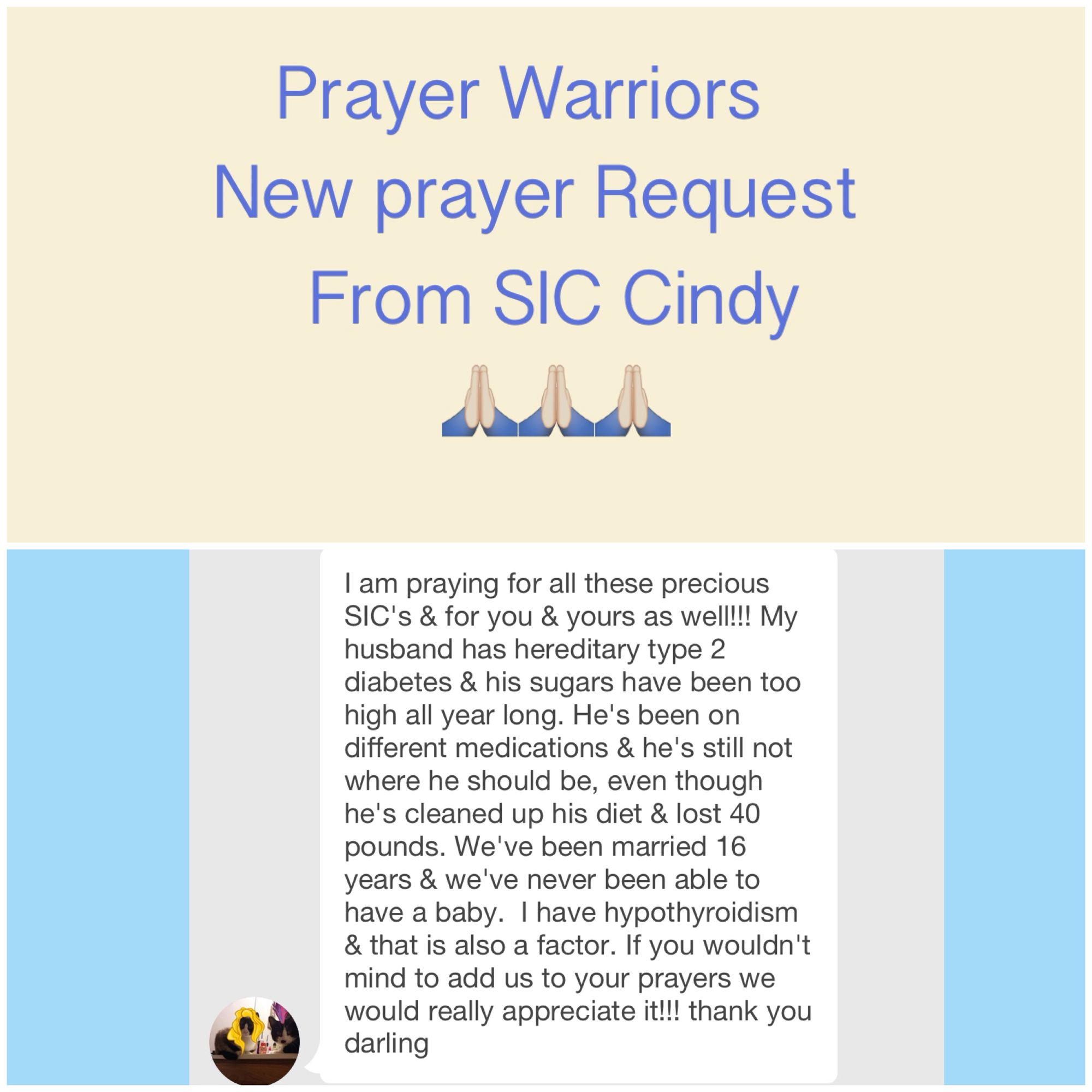 Prayers for SIC Cindy & her husband  We are praying for you my Sweet