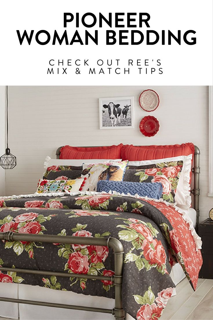 Mix Match Make It Your Own The Pioneer Woman Bedding Is Here Walmart Com Woman Bedding Woman Bedroom Pioneer Woman