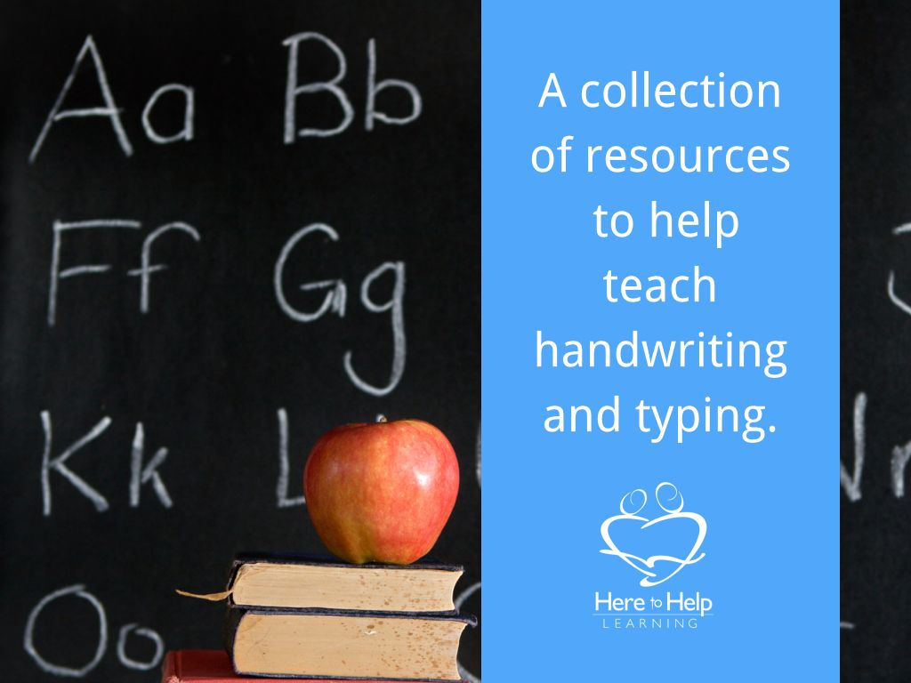 A Collection Of Resources To Help You Teach Handwriting
