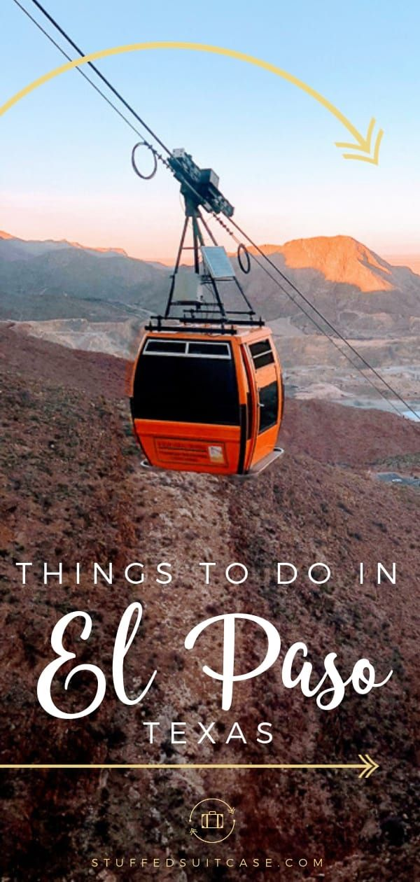 11 Awesome Things to Do in El Paso Texas on a Girls Trip