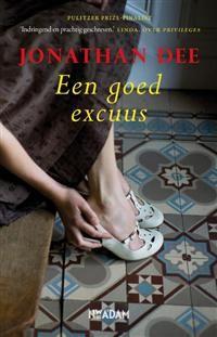 boek: Een goed excuus - Jonathan Dee