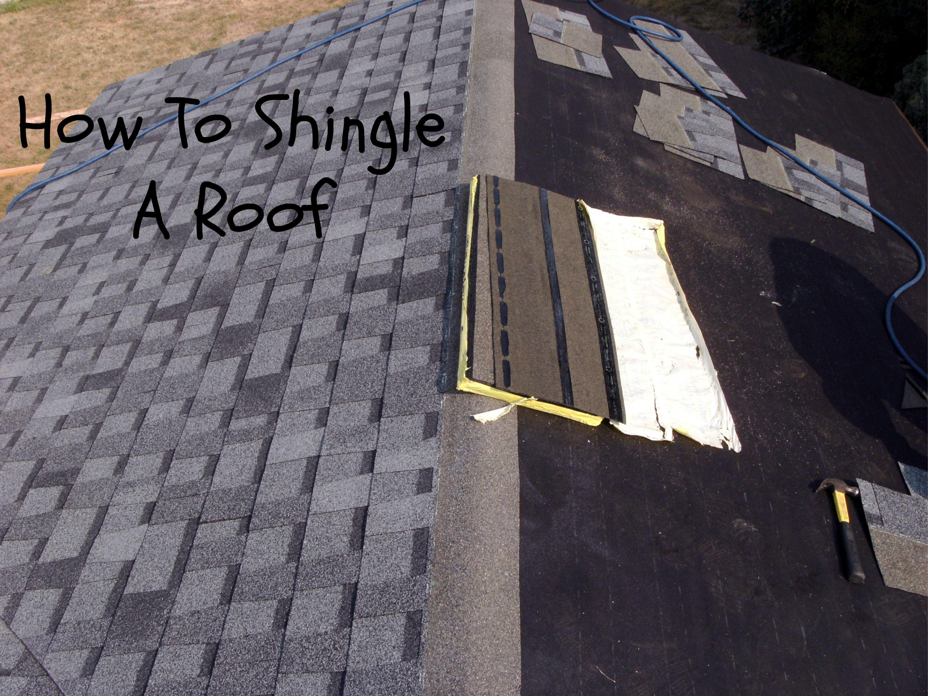 How To Shingle A Roof Laying Asphalt Shingles With Images Asphalt Shingles Shingling Roof Repair