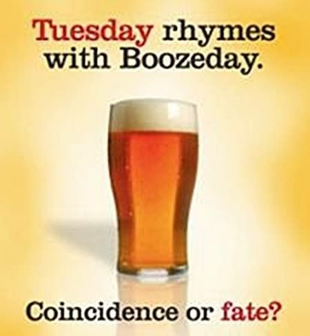 Tuesday Humor Inappropriate Drinking Humor Humor