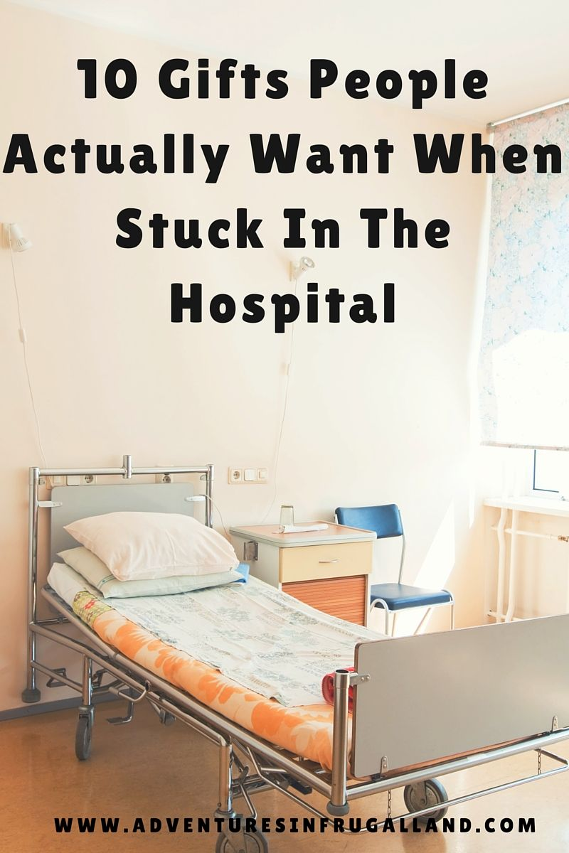 10 Gifts People Actually Want When Stuck In The Hospital Hospital Care Packages Hospital Gift