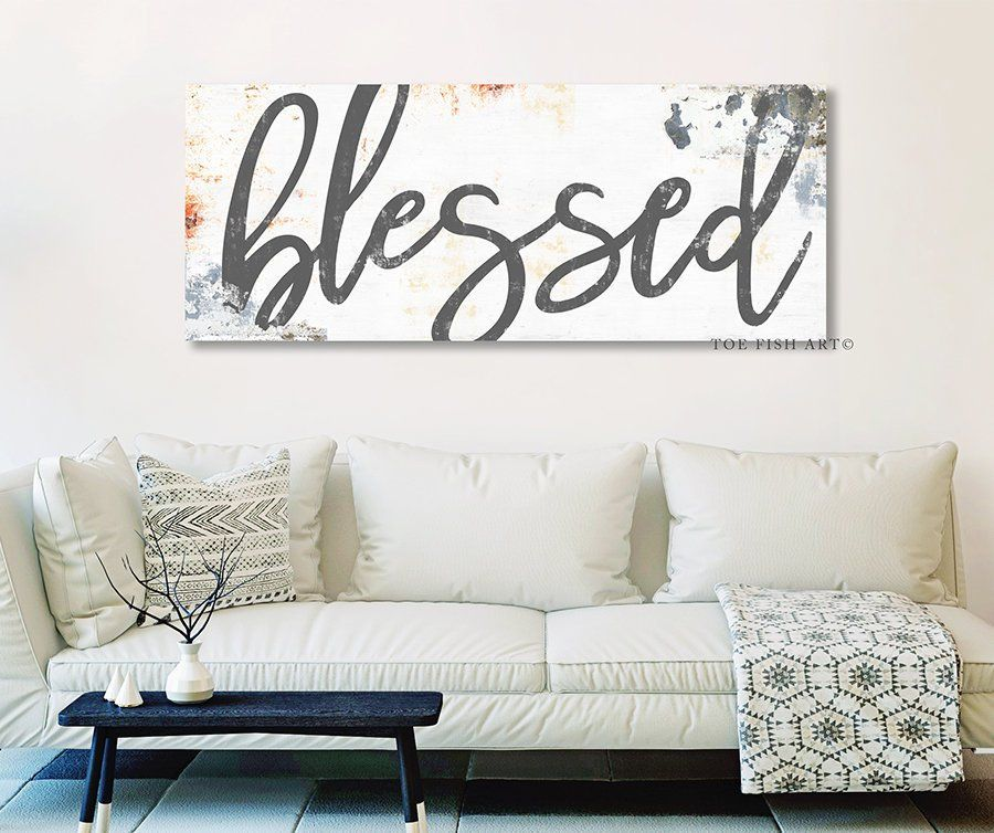 Blessed Sign Gift for Her Large Modern Farmhouse Wall