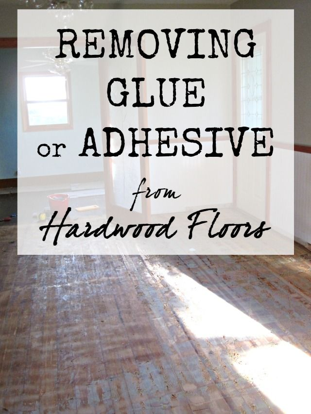 The Speckled Goat: Removing Glue (or Adhesive) From Hardwood Floors