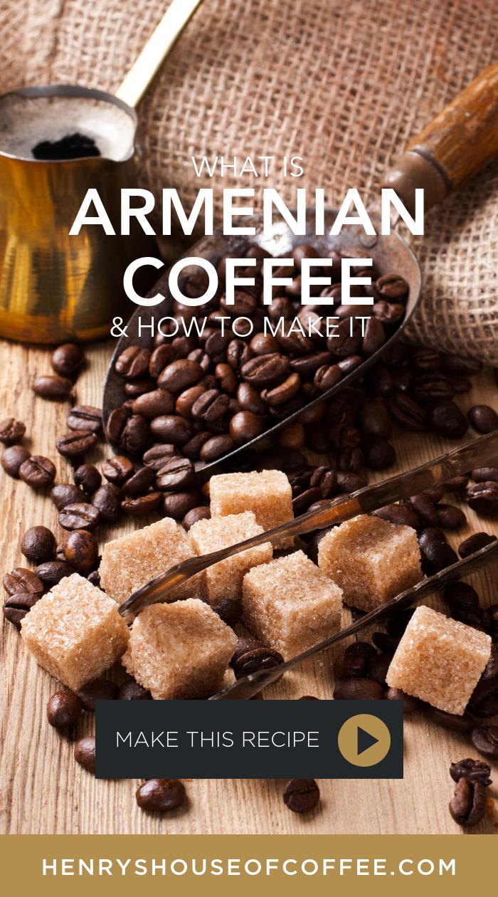 how to make armenian coffee
