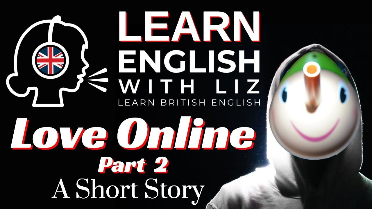 LEARN ENGLISH WITH STORY Love Online PART 2 Modern