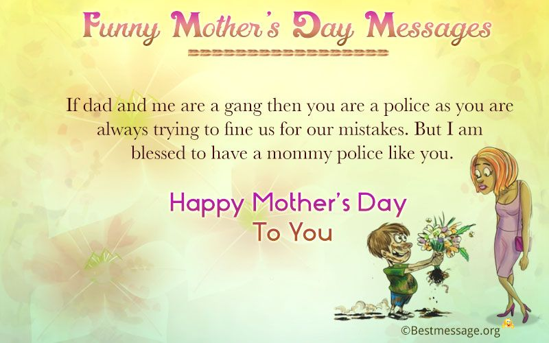Funny Mother's Day Messages | Mothers Day Wishes | Mother ...
