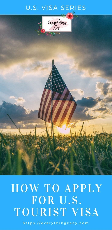 US Visa Series How To Apply For US Tourist Visa (B1/B2