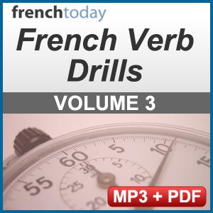 French Verb Audio Drills Volume 3