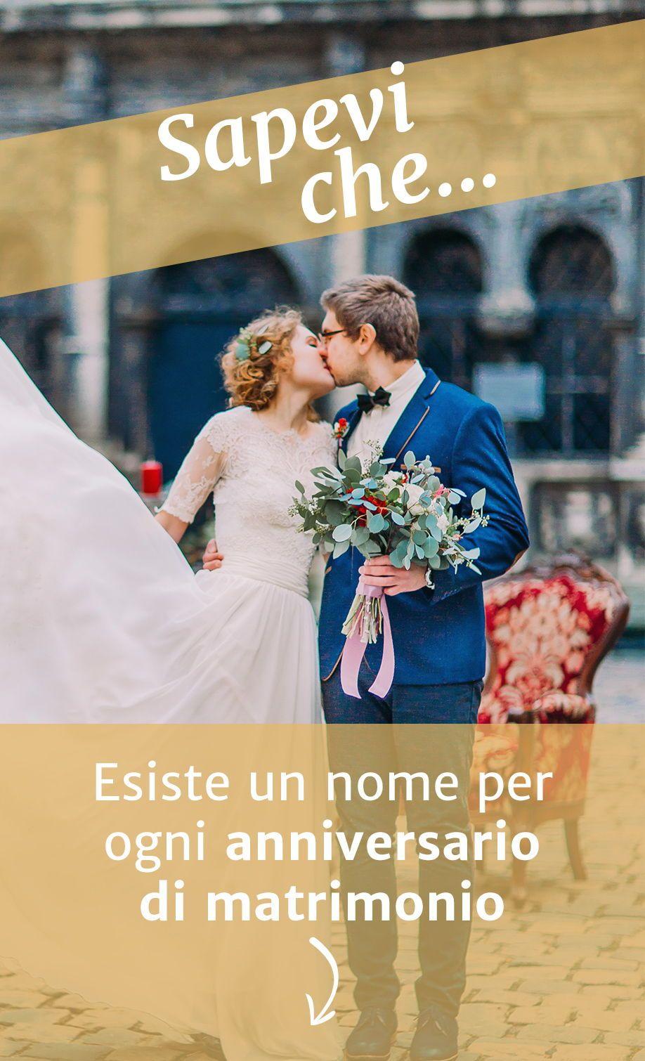 Significato E Nome Degli Anniversari Di Matrimonio Nel 2020 Anniversario Di Matrimonio Matrimonio Auguri Di Buon Anniversario Di Matrimonio