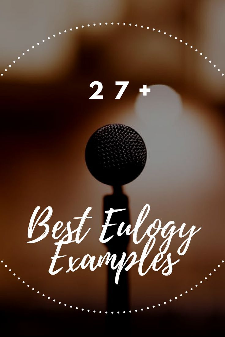 27 Best Eulogy Examples