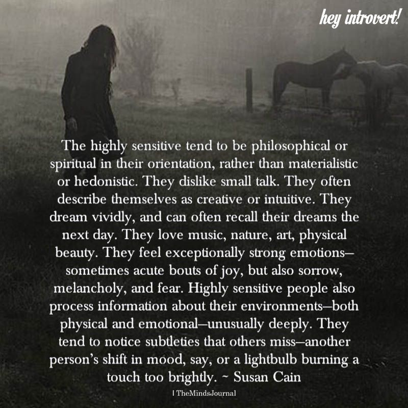 The Highly Sensitive Tend To Be Philosophical