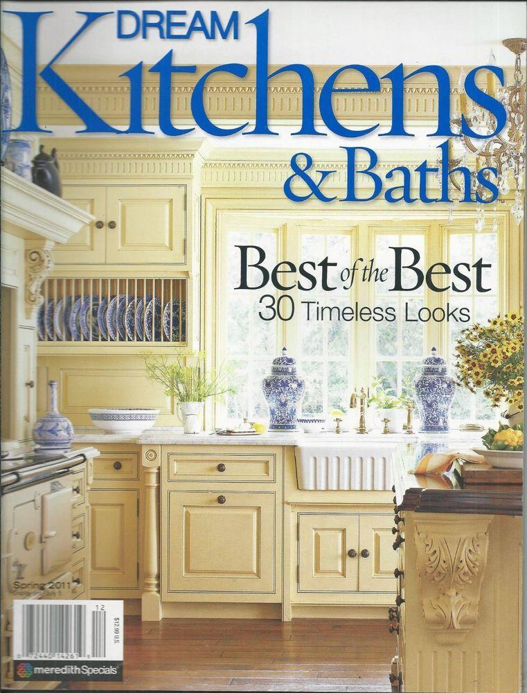Dream Kitchens And Baths Magazine Bistro Chic Rustic Custom Tuscany Dreams