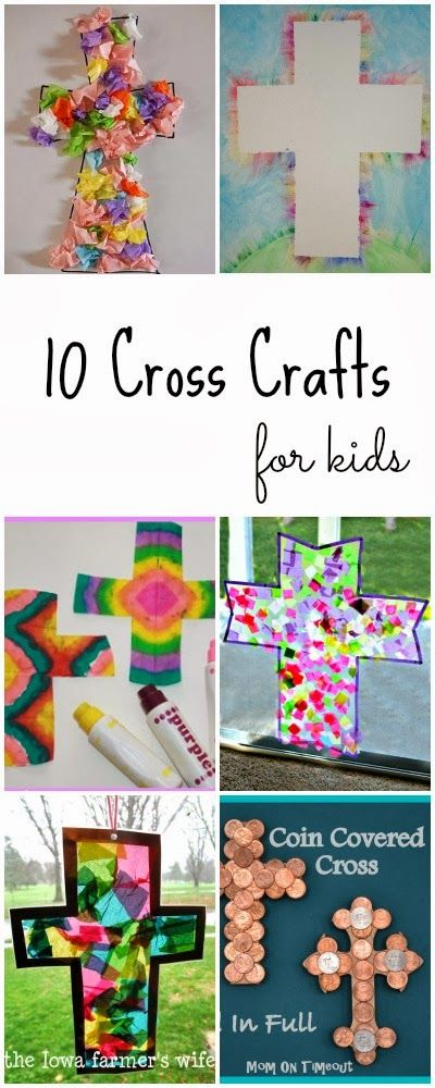 10 Beautiful Cross Crafts For Kids Crafts Cross Crafts Bible