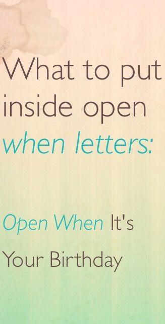 What to put inside open when letters Open when letter ideas Open