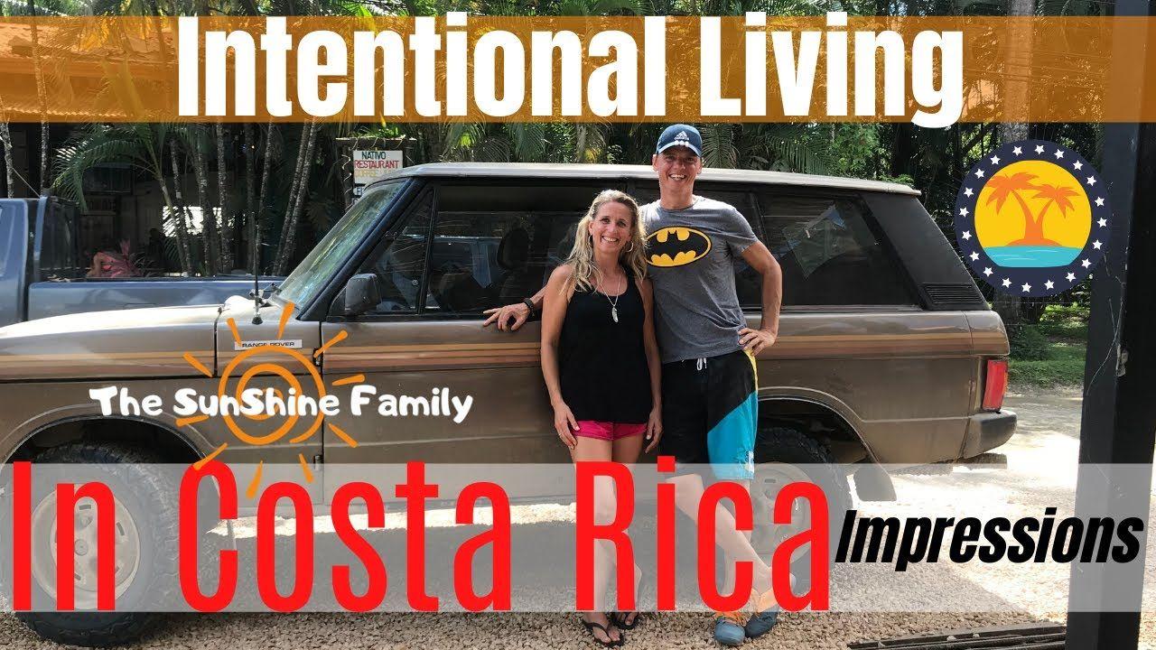 Intentional Living In Costa Rica // Costa Rica Expat