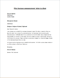 i am writing to you on behalf of our company companys name this letter is meant to inform you about the recent rise in prices of our productsservices