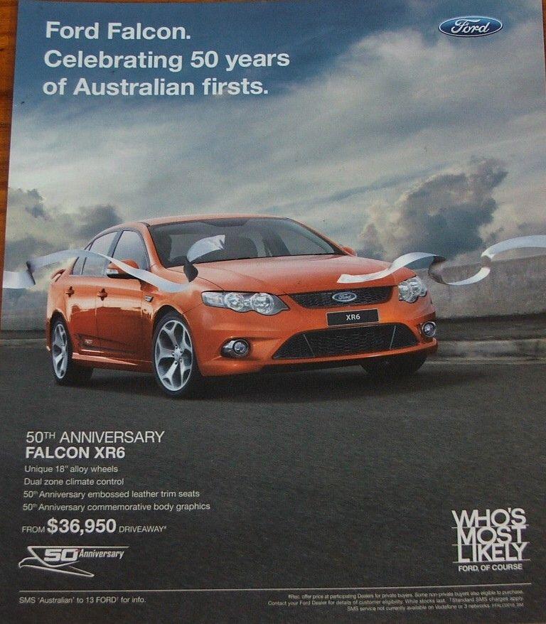2010 Ford Fg Falcon Xr6 50th Anniversary Sedan Limited Edition Ad Ford Falcon Australian Cars Aussie Muscle Cars