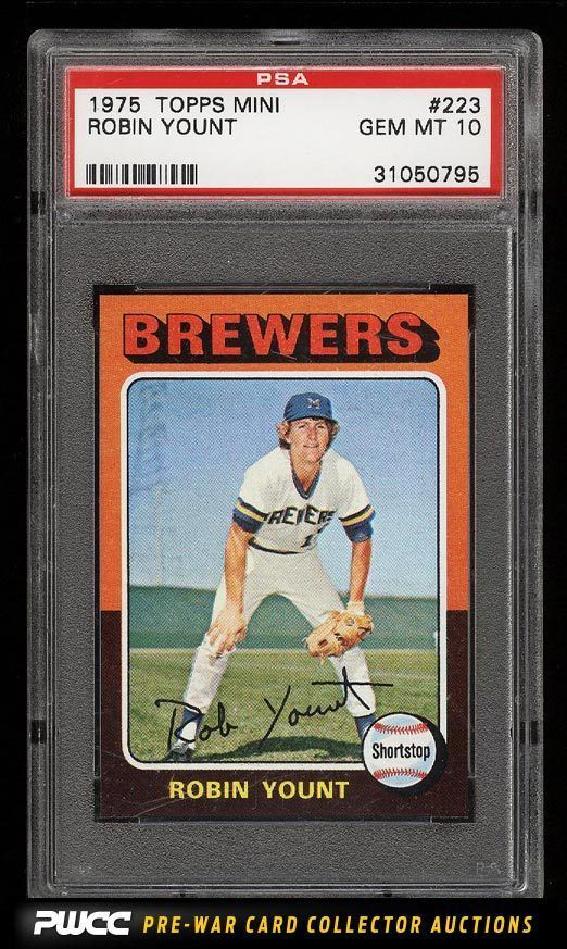 Details About Psa 10 1975 Topps Mini Robin Yount Psa 10 223