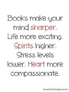 Books make your mind sharper......