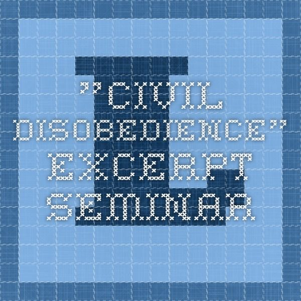 """Civil Disobedience"" excerpt seminar"
