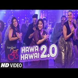 Hawa Hawai 2 0 Kavita Krishnamurthy Shashaa Trupati Mp3 Song Download Bollywood Music Videos Songs Songs 2017