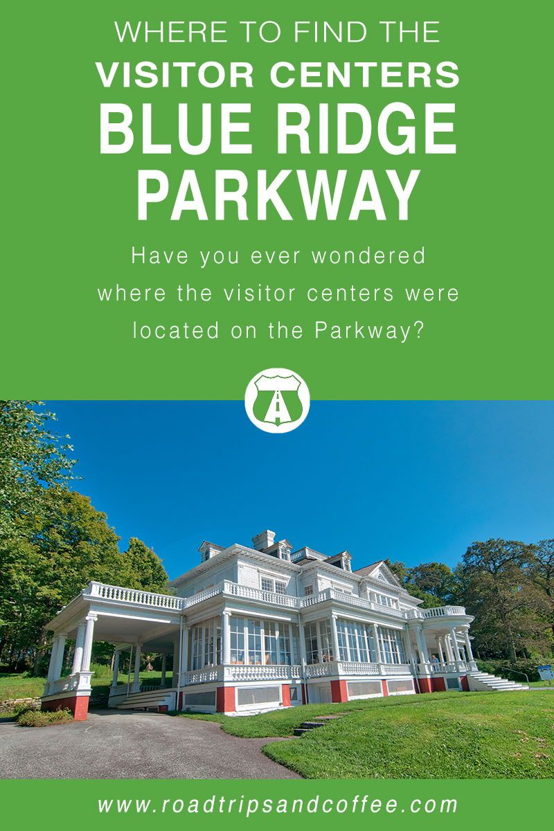 Where to Find the Visitor Centers on the Blue Ridge Parkway - Road Trips & Coffee Travel Blog